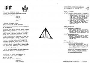 Sekcija Lilit je vsak svoj diskusijski večer »opremila« s plakatom in zloženko, na kateri je predstavila napovedano temo. Na zloženki ob srečanju leta 1987 je objavila svojo kratko predstavitev, načrtovani program srečanja in nekaj odlomkov iz feministične literature.
